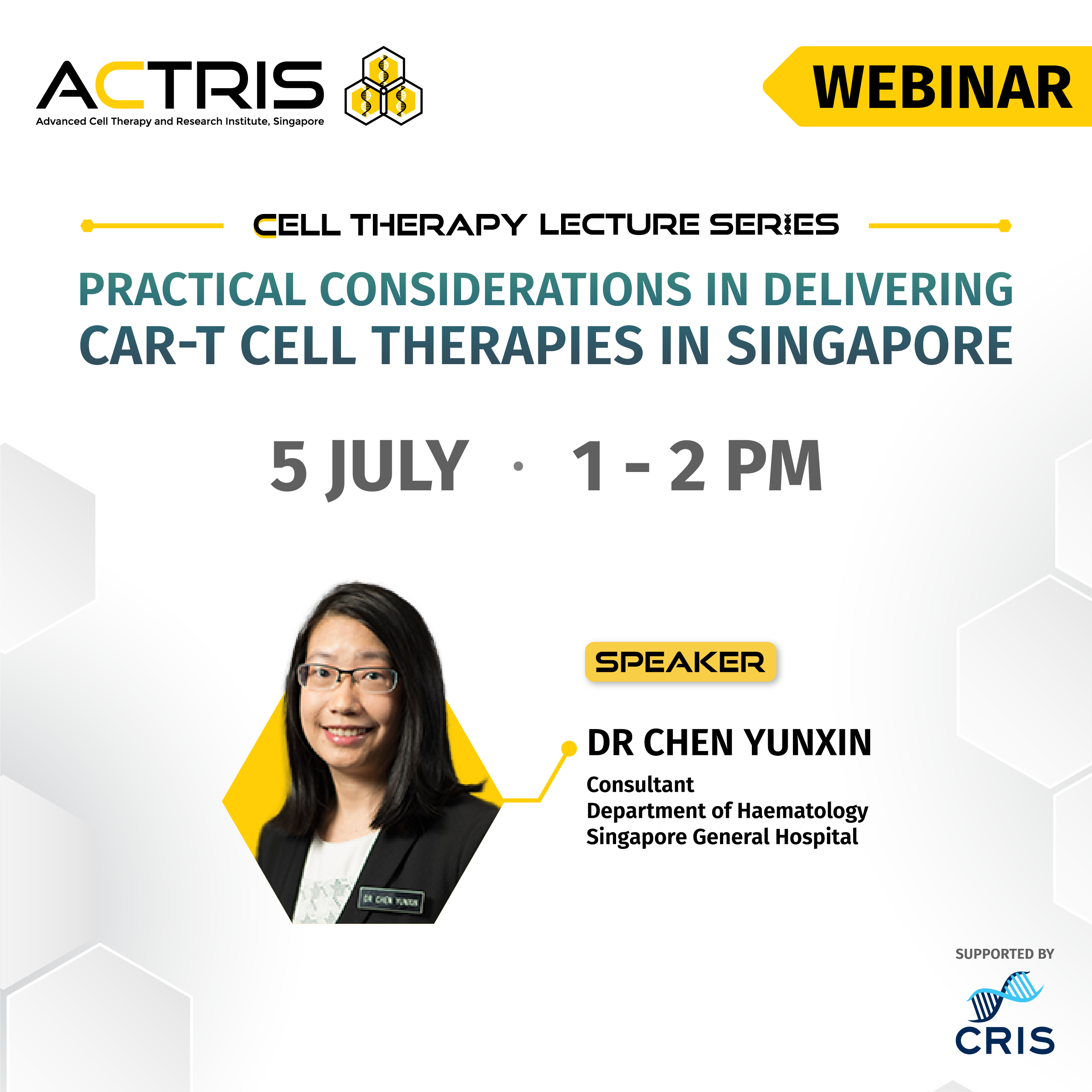 Practical Considerations in Delivering CAR-T Cell Therapies in Singapore